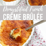 French Crèmes brûlées in a white dish with a spoon that cracked the caramelized top