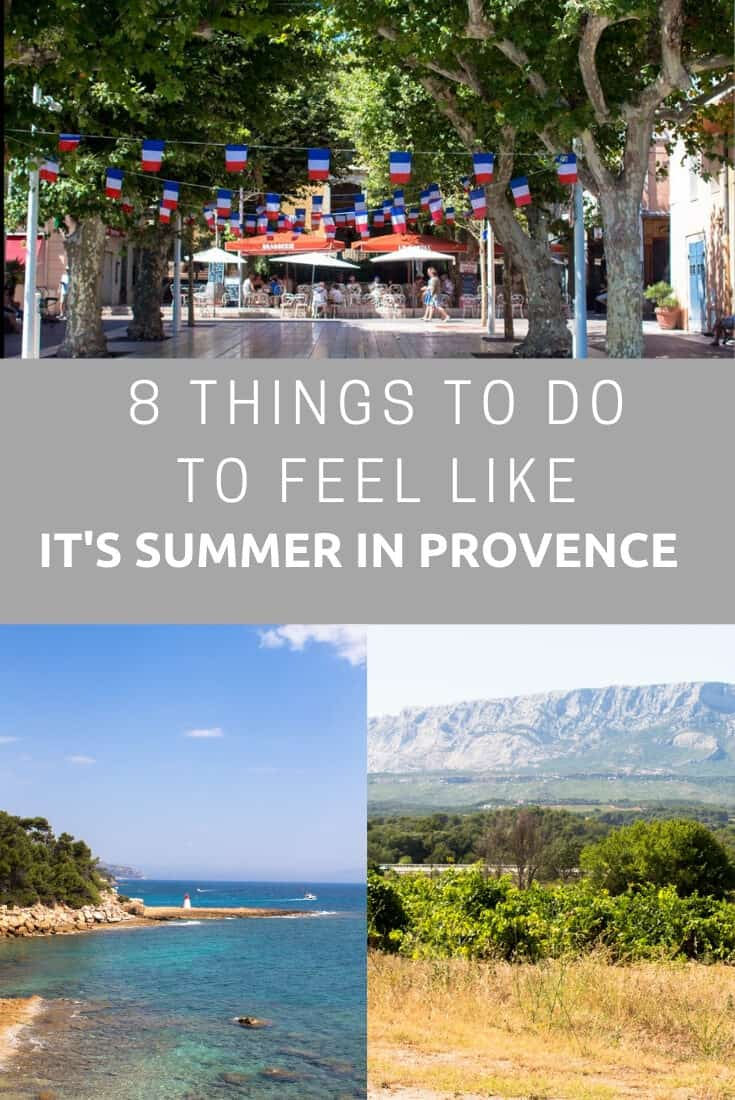 8 things to do to feel like it's summer in Provence
