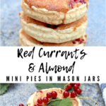 Stacked mini pies and red currants on top