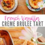 Above picture of 2 Vanilla Crème brûlée Tarts in a wooden tray